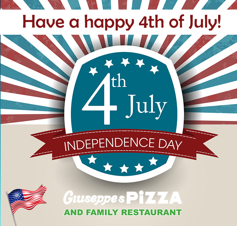Giuseppe's Pizza wishes you a happy 4th of July