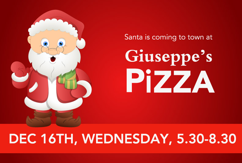 Santa is coming to Giuseppes!